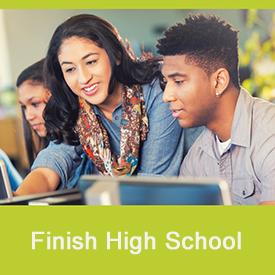 Finish High School
